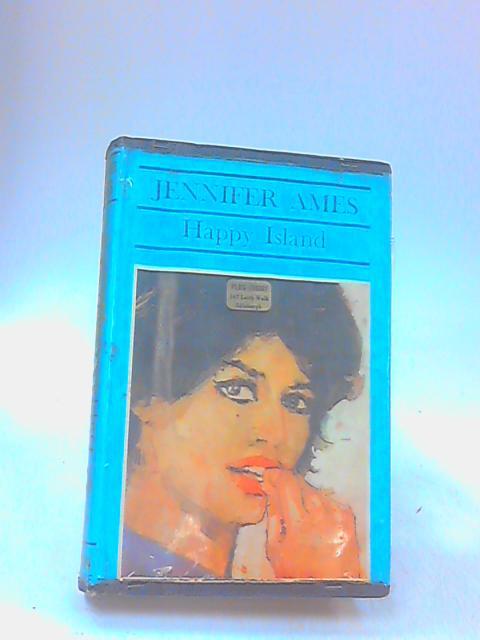 Happy Island: a romance by AMES, Jennifer