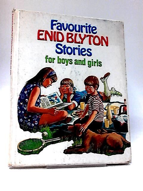 Favourite Enid Blyton Stories for Boys and Girls by Enid Blyton