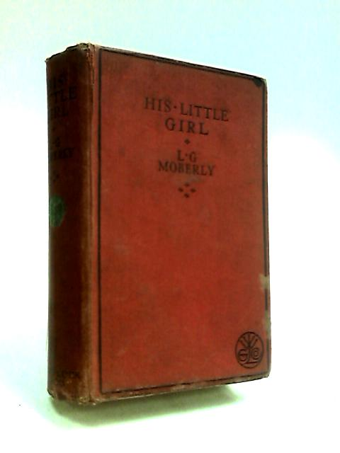 His Little Girl by Moberly, L. G.