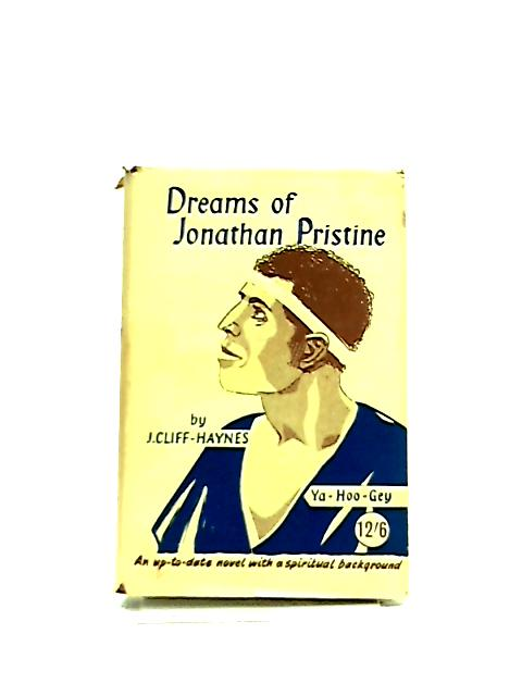 Dreams of Jonathan Pristine by J. Cliff-Haynes