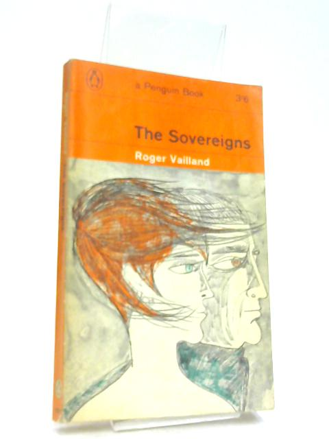 The Sovereigns by Vailland, Roger