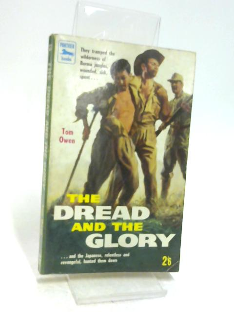 The Dread and the Glory by Owen, Tom