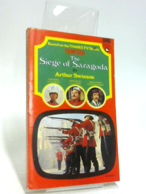 Siege of Saragoda by Swinson, Arthur