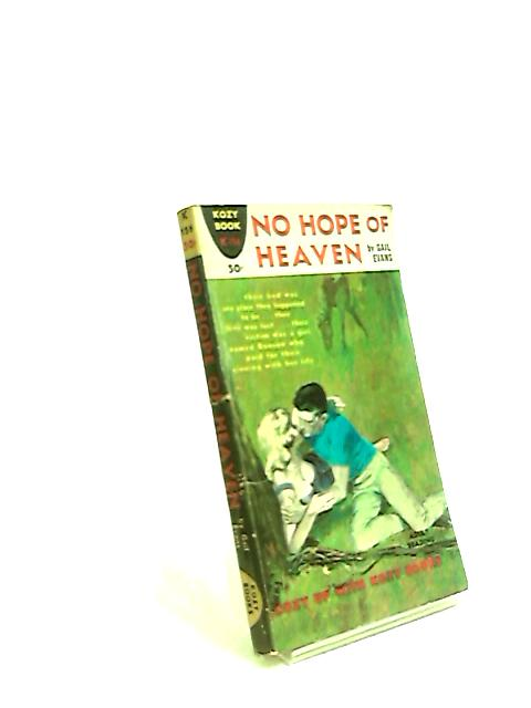 No Hope Of Heaven by Gail Evans