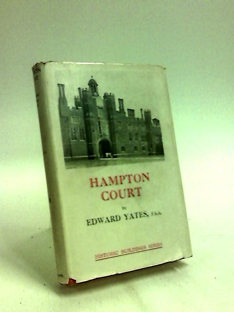 Hampton Court. by Edward Yates