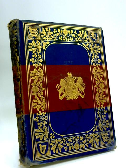 The Journal of the Household Brigade for the Year 1877 by I. E. A. Dolby