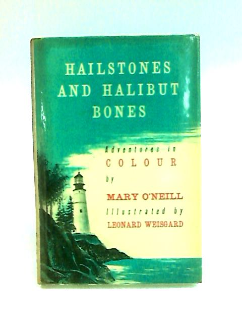 Hailstones and halibut bones: An adventure in color by O'Neill, Mary