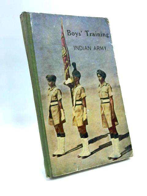 Boys Training- Indian Army 1947 by Anon.