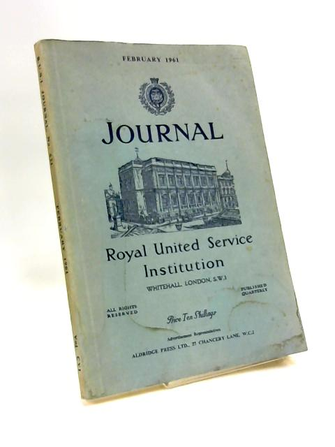 Journal royal united service institution vol. cvi no.621 by Anon.