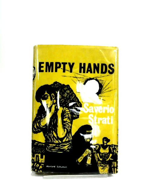 Empty Hands by Saverio Strati