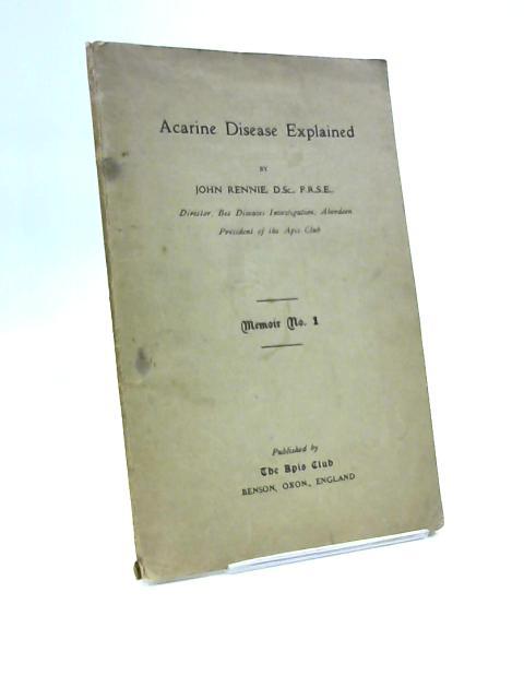 Acarine Disease Explained by John Rennie