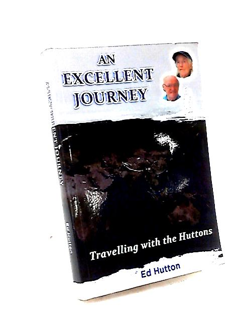 An Excellent Journey by Ed Hutton