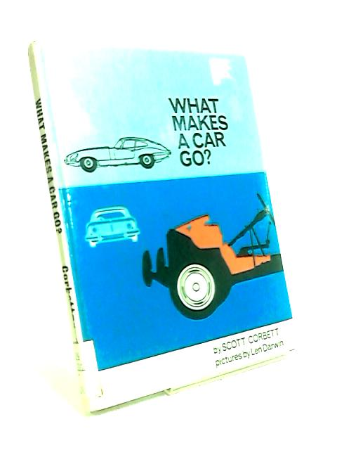 What Makes a Car Go? by Scott Corbett