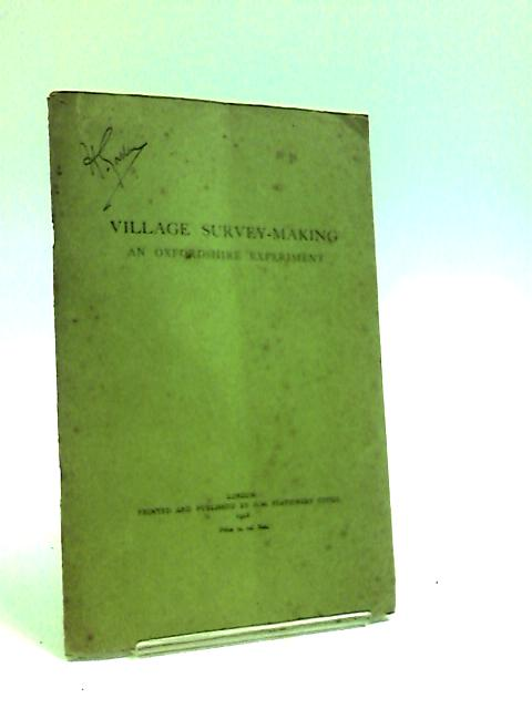 Village Survey-Making: An Oxfordshire experiment, (Great Britain. Board of education. Educational pamphlets) by Butler, C. Violet