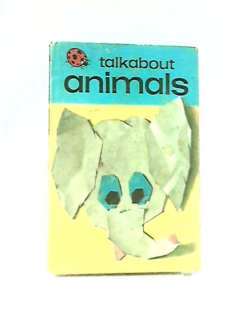 Talkabout Animals by W. Murray