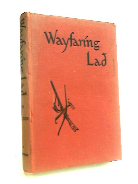 Wayfaring Lad by Bolton, Ivy