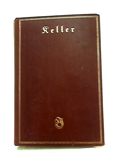 Kellers Werke Siebenter Band by Max Nuszberger