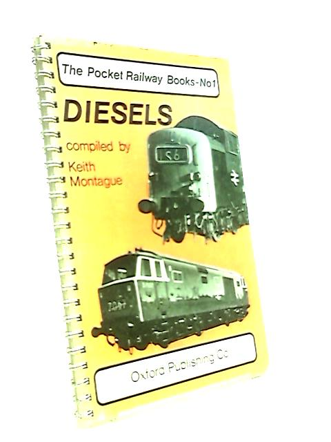 Diesels (The pocket railway books) by Montague, Keith