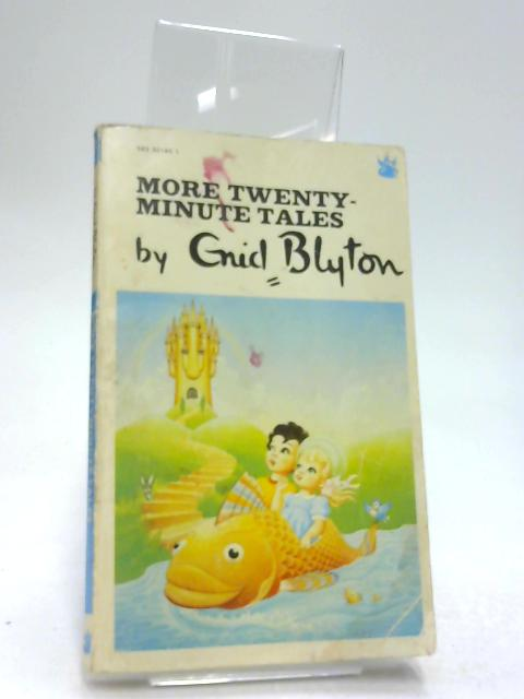 Twenty-Minute Tales by Enid Blyton