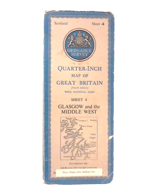 Quarter Inch Map Of Great Britain Sheet 4 Glasgow And The Middle West by Ordnance Survey