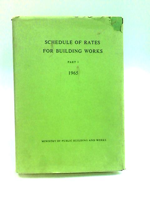 Schedule of Rates For Building Works (Part 1) by Anon