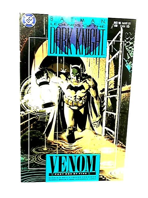 Batman Legends of the Dark Knight: No 16 Venom Part 1 of 5 by Dennis O'Neil