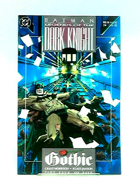 Batman: Legends of the Dark Knight No.10: Gothic, a Romance Volume Five: Walpurgisnacht by Morrison & Janson