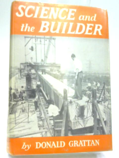 Science and the Builder by Donald Griffin