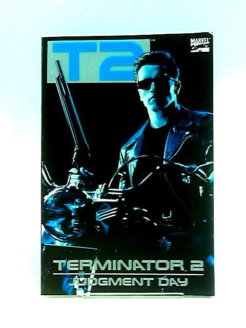 Terminator 2 Judgement Day (1-3 combined issues) By Wright, Gregory.