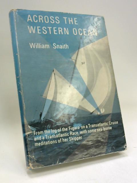 Across the Western Ocean by William Snaith