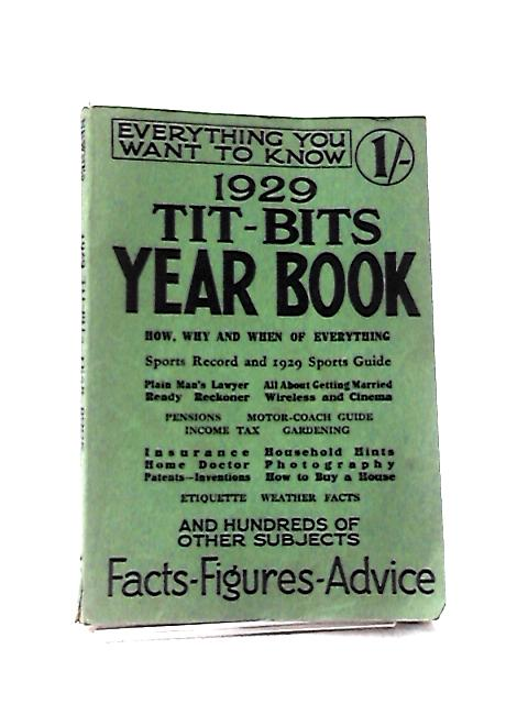 1929 Tit-Bits Year Book by Crocombe, Leonard (Ed.)