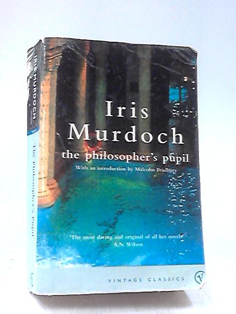 The Philosopher's Pupil by Murdoch, Iris