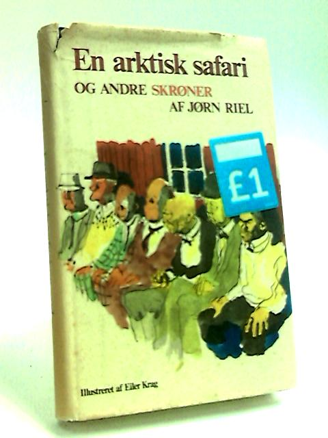 En Arktisk Safari by Riel, Jorn