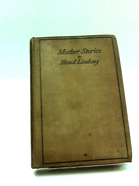 Mother Stories by Maud Lindsay