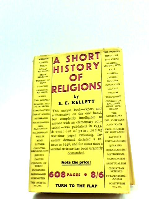 A Short History of Religions by Kellett, Ernest Edward