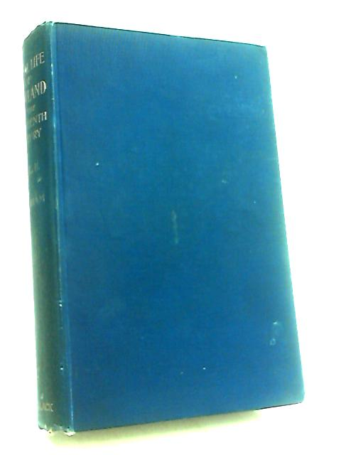 The Social Life of Scotland in the Eighteenth Century Vol.II by Graham, Henry Grey