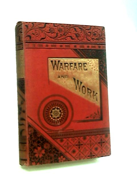Warfare and Work or Life's Progress by Cycla