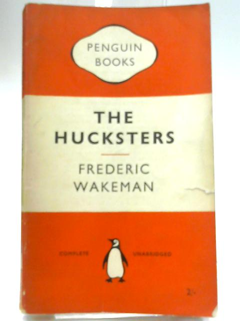 The Hucksters by Wakeman, Frederic