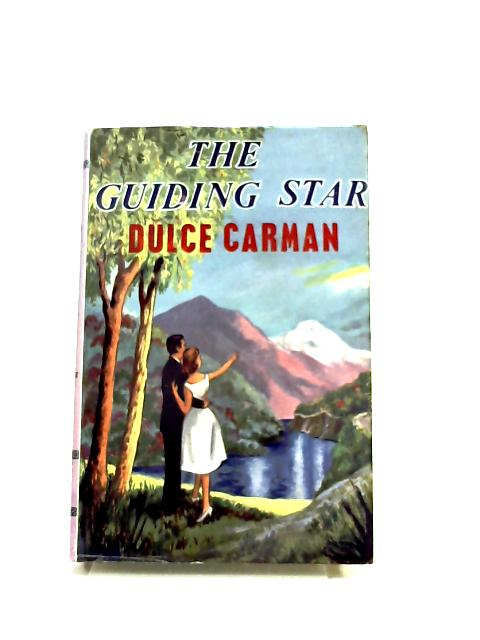 The Guiding Star by Dulce Carman