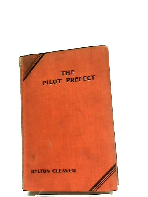 The Pilot Perfect by Hylton Cleaver