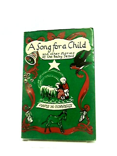 A Song for a Child by Mavis M. Connelly