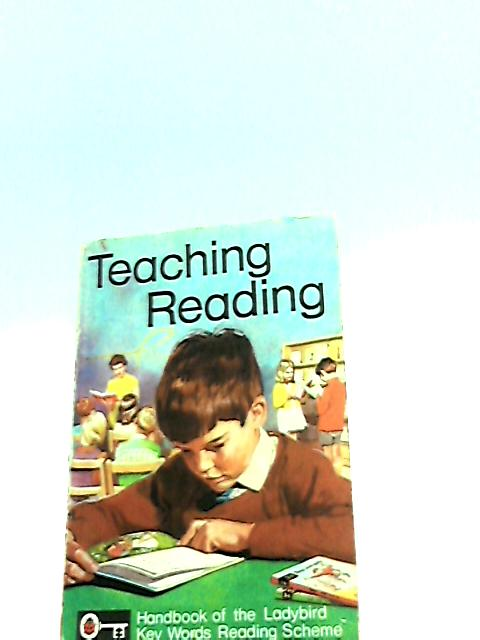 Teaching Reading (Key Words Reading Scheme) by Murray, W.