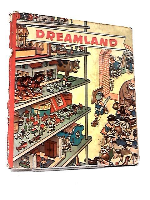 Dreamland by Ereich Heinemann, Emmerich Huber, Ann Lewis