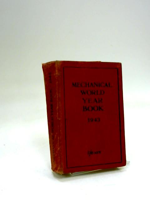 Mechanical world year book 1943 by Anon