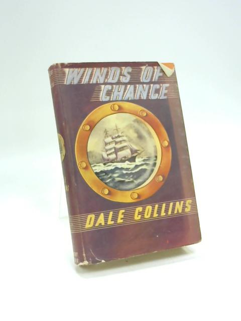 Winds of chance. by Dale Collins