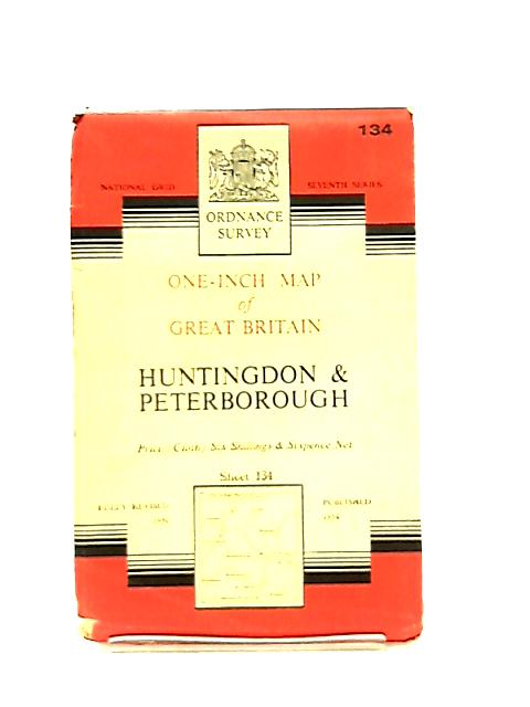 One-Inch Map Of Great Britain Sheet 134 Huntingdon & Peterborough by Anon