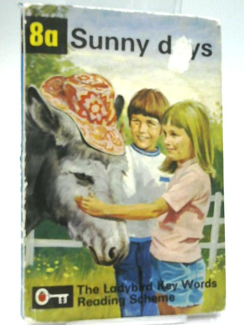 Sunny Days (Key Words Reading Scheme Book 8a) by W. Murray