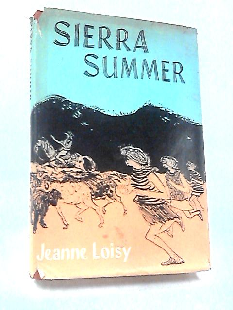 Sierra Summer by Loisy, Jeanne