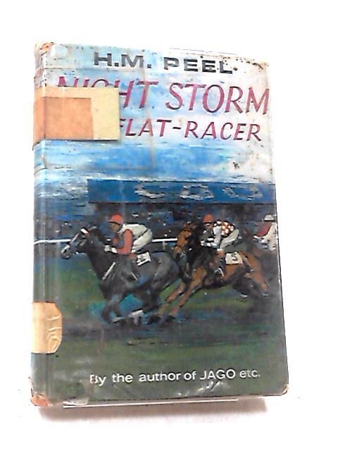 Night Storm the Flat-Racer By Hazel M. Peel