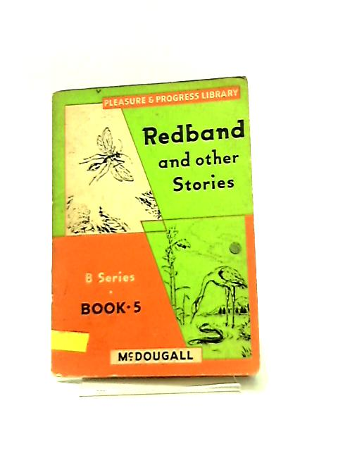 Redband and Other Stories by Frank Hill